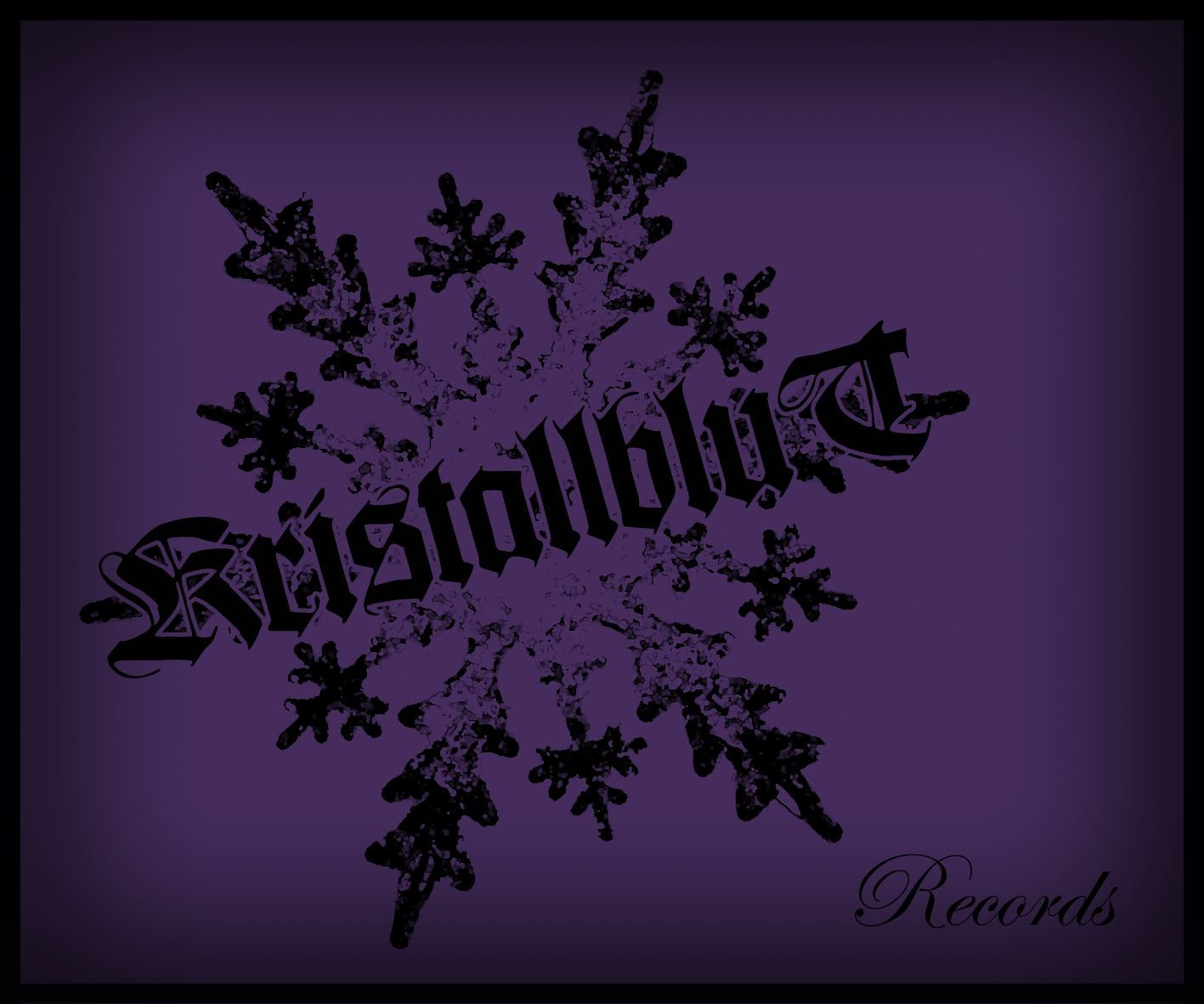 Welcome on our Label Kristallblutrecords